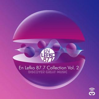 En Lefko 87.7 Collection Vol. 2
